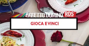 Concorso RDS Effetto domino: Cena Gourmet